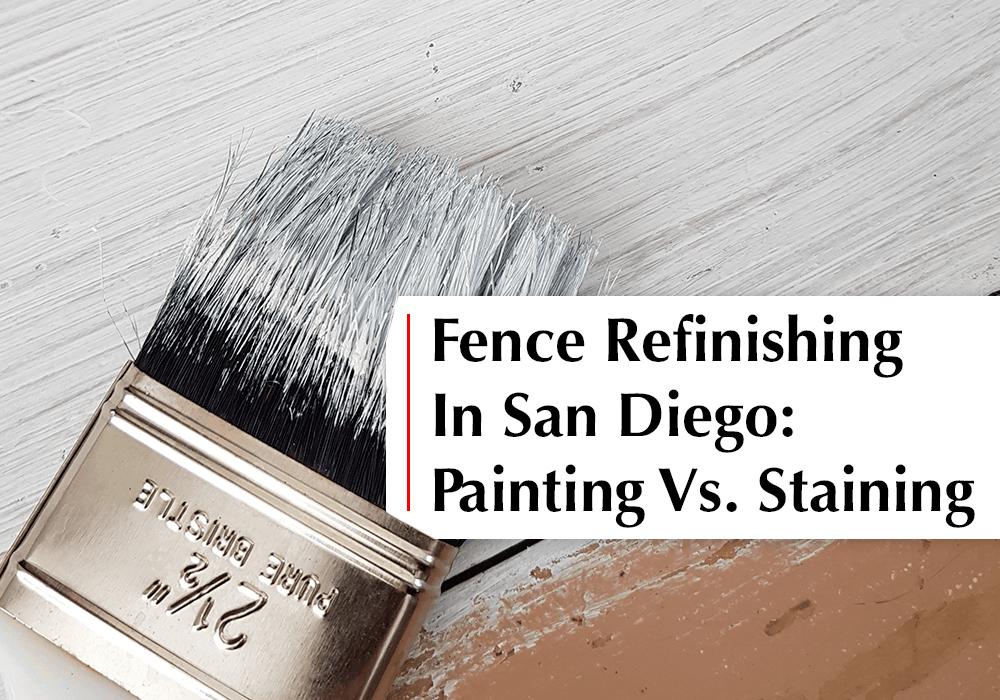 Fence refinishing in San Diego